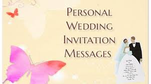 personal wedding invitation messages, wedding invite text Wedding Personal Invitation personal wedding invitation messages personal wedding invitation messages