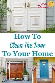 here are instructions for how to clean the door to enter into your home