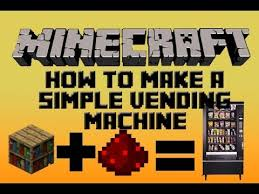 Minecraft How To Make A Vending Machine Simple Minecraft Redstone Tutorial How To Make A Simple Vending Machine