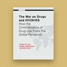 the war on drugs and hiv aids how the criminalization of drug use  the war on drugs and hiv aids how the criminalization of drug use fuels the global pandemic