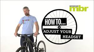 How to adjust your <b>mountain bike headset</b> | MBR - YouTube