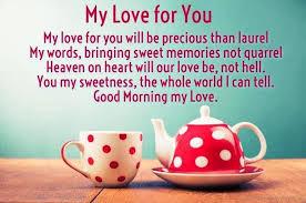 Good Morning My Love Quotes Amazing Good Morning My Love Quotes To Print Best Quotes Everydays