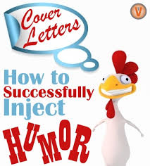 How To Use Humor In A Cover Letter - Telecommute And Remote Jobs