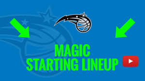 Magic Depth Chart 2017 2019 20 Orlando Magic Starting Lineup Today