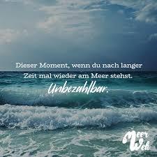 Dieser Moment Wenn Du Nach Langer Zeit Mal Wieder Am Meer Stehst
