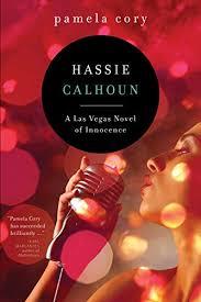 Hassie Calhoun: A Las Vegas Novel of Innocence - Kindle edition ...