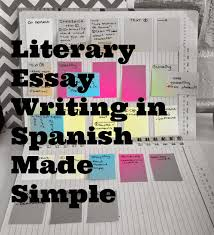 literary essays in spanish part i immersion  escribiendo ensayos literarios en espanol