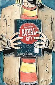 Royal City Volume 3: We All Float On ... - Amazon.com