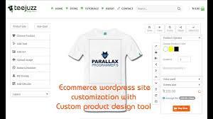Custom Product Designer Tool How To Customize Ecommerce Site Custom Product Design Tool