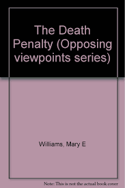 opposing viewpoints essays counter argument essay conclusion  opposing viewpoints series the death penalty hardcover edition opposing viewpoints series the death penalty hardcover edition