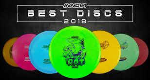 Best Discs Of 2018 Innova Disc Golf