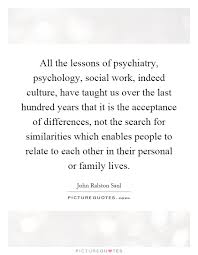 Social Work Quotes Delectable All The Lessons Of Psychiatry Psychology Social Work Indeed
