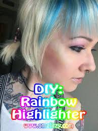 tutorial diy rainbow highlighter