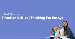 practice critical thinking for essays lnat preparation  view larger image practice critical thinking for essays