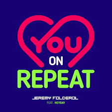 jeremy folderol feat heyday you on repeat feat heyday s musixmatch
