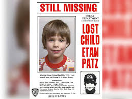 Missing Person Words Impressive Etan Patz Disappearance Is One The Country's Most Heartbreaking
