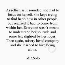 Alone Quotes Classy She Learned To Love Being Alone Quotes About Moving On Teksten
