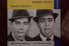 david sedaris but here we are in the corner of my dream barrel fever stories and essays by david sedaris back bay books 1994