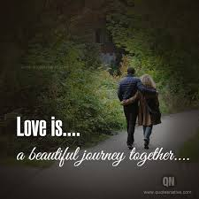 Beautiful Journey Quotes Best Of Love Is A Journey LOVE Quotes