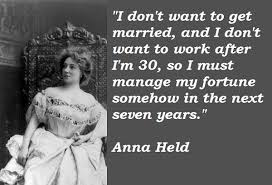 Anna Held's quotes, famous and not much - QuotationOf . COM via Relatably.com