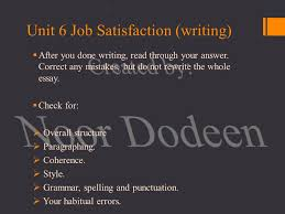 unit job satisfaction grammar  past simple vs present  unit 6 job satisfaction writing  after you done writing through your