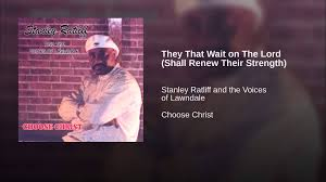 They That Wait on The Lord (Shall Renew Their Strength) - YouTube