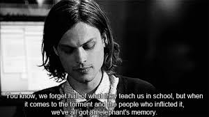 Criminal Minds Quotes Unique Criminal Minds Or More Like Insightful Minds
