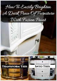 how to easily brighten a dark piece of furniture with fusion paint sassy townhouse living
