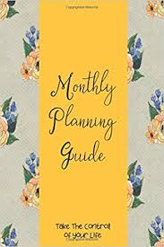 monthly planning guide monthly planning guide weekly montly planner undate weekly monthly