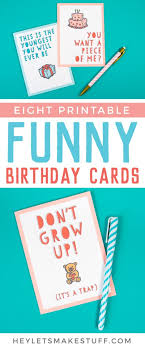 This site offers 122 birthday cards you can download and print. Free Funny Printable Birthday Cards For Adults Eight Designs