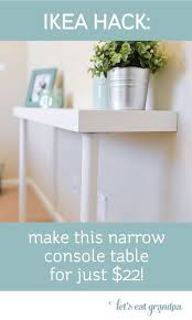 Awesome Simple IKEA Hack: Make This Narrow Console Table For Just $22!