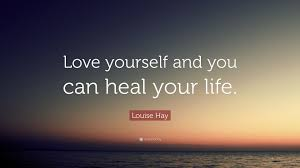 Image result for louise hay quotes healing