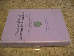 exact solutions of einstein s field equations cambridge monographs on mathematical physics
