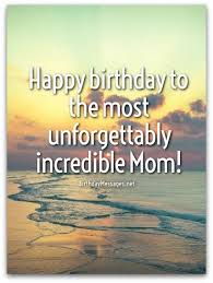 Birthday Quotes For Mom Adorable Mom Birthday Wishes Special Birthday Messages For Mothers
