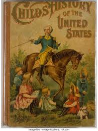 John Wesley Hanson, Jr. Child's History of the United States. | Lot #91073  | Heritage Auctions