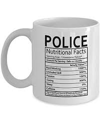 police officer gifts police nutritional facts label police gift gifts coffee mug tea cup