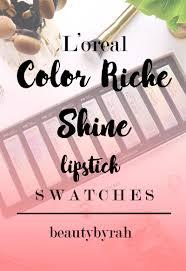 L Oreal Color Riche Shine Lipsticks First Impressions Swatches