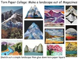 Example Of A Collage Art Project Landscape Example Torn Magazine Collage Sub Lesson
