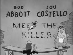 Image result for images from abbott and costello meet the killer