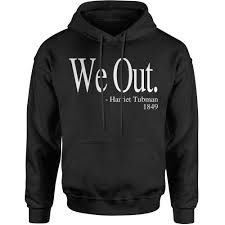 Sweatshirts With Quotes Unique African American Heroes
