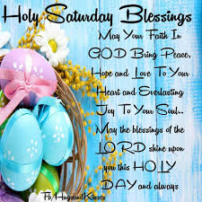 Holy Saturday Blessings Pictures Photos And Images For Facebook