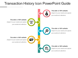 Powerpoint History Transaction History Icon Powerpoint Guide Powerpoint Slide