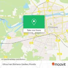 How to get to Ulitsa Ivan Stefanov Geshev in Plovdiv by Bus or Train    Moovit
