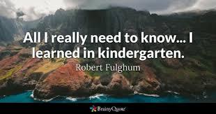 Childcare Quotes Beauteous Kindergarten Quotes BrainyQuote