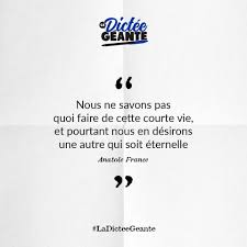 Citation Du Jour Anatole France Quen La Dictée Géante فيسبوك