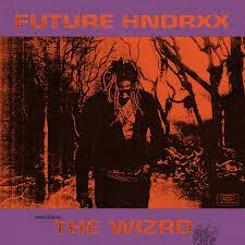 Future: <b>Future Hndrxx Presents</b>: The WIZRD - Music on Google Play