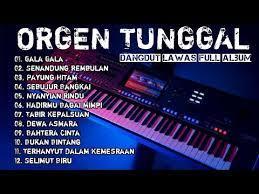Download kumpulan lagu dan musik untuk organ tunggal gratis. Dj Organ Tunggal 2020