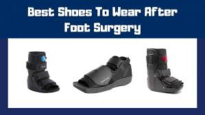 10 Best Shoes To Wear After Foot Surgery Gofootwears