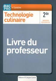 Technologie Culinaire 2de Bac Pro Cuisine Livre Stéphane