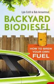 Backyard Biodiesel | New Society Publishers